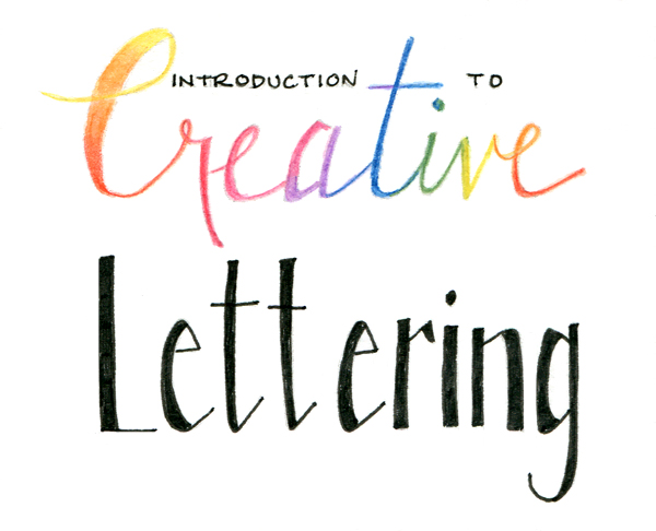 Introduction to Creative Lettering
